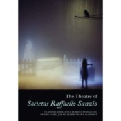 Books: The Theatre of Socìetas Raffaello Sanzio