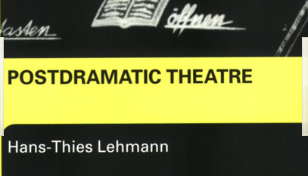 Books: Postdramatic Theatre (Hans-Thies Lehmann)