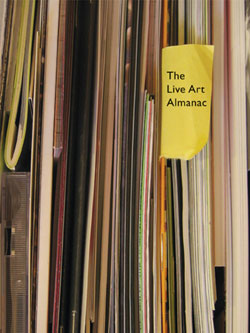 Announcements: Call for submissions for the The Live Art Almanac - Volume 2