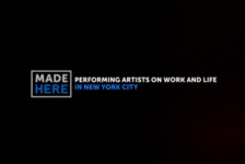 Featured: MADE HERE: Performing Artists on Work and Life in NYC (Screening + Panel)