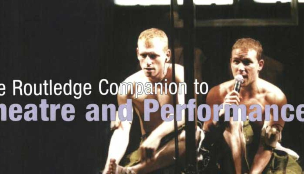Books: The Routledge Companion to Theatre and Performance