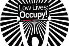 Opportunities: Low Lives – Occupy! International Call For Artists and Co- Presenters