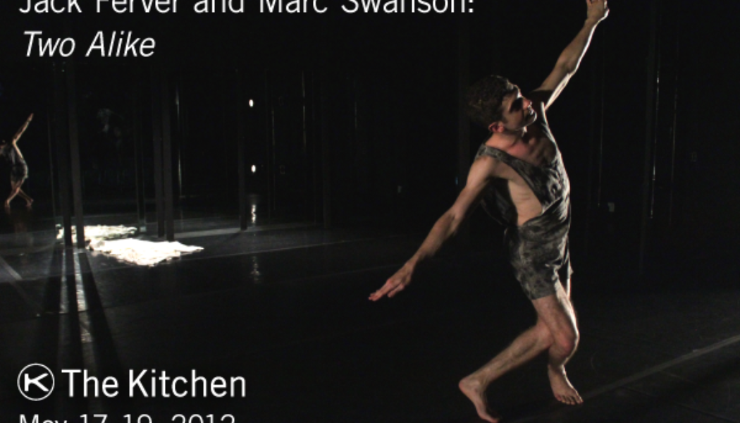 In Performance – Jack Ferver and Mark Swanson: Two Alike May 17–19, 2009 (NYC)