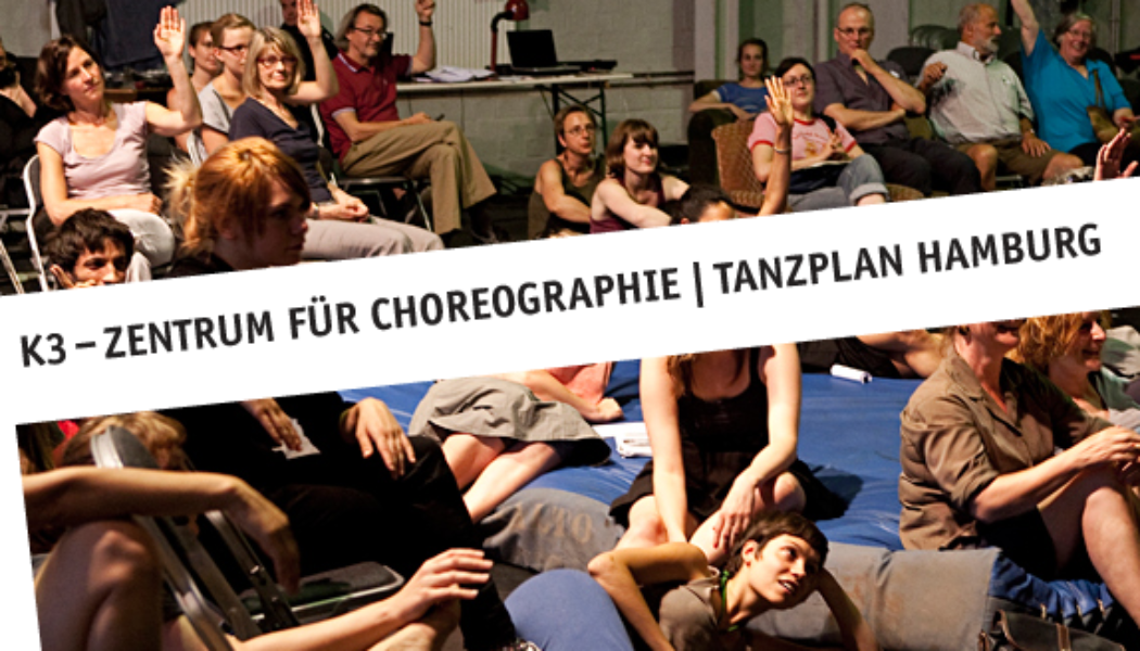 Opportunities: K3 Residency Program at K3 – Zentrum für Choreographie (Hamburg, Germany)