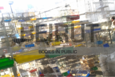 "Opportunities: ""Beirut: Bodies in Public"" Call for Papers and Interventions"