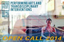 Opportunities: OPEN CALL ALTOFEST 2014 September 22 – 28 (Naples, Italy)