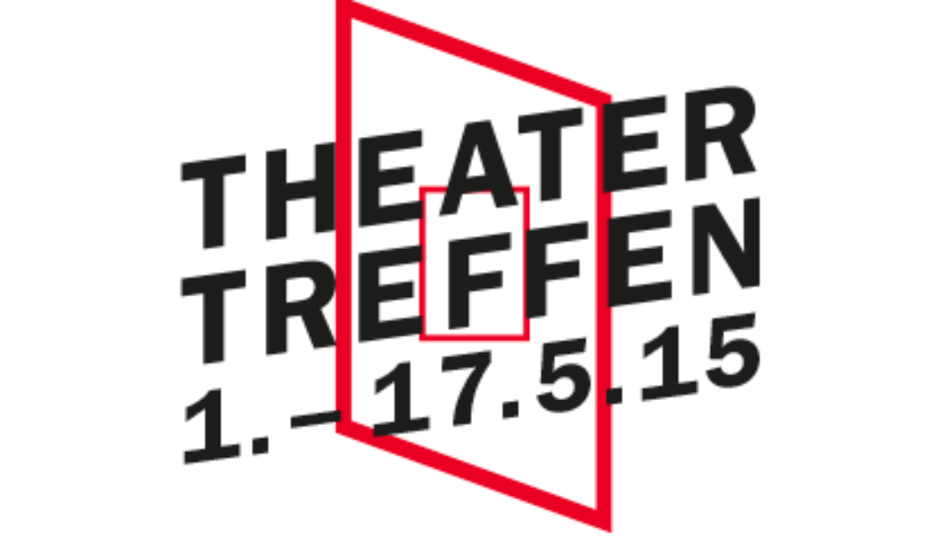 Opportunities: Theatertreffen 2015 – Theatre Makers Wanted (Berlin)