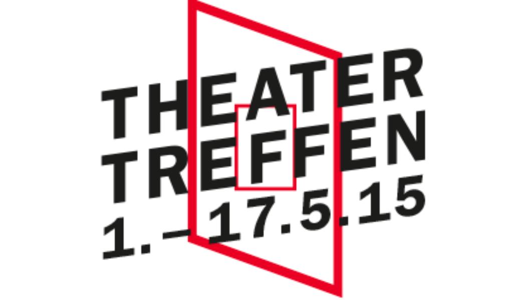Opportunities: Theatertreffen 2015 – Theatre Makers Wanted (Berlin)