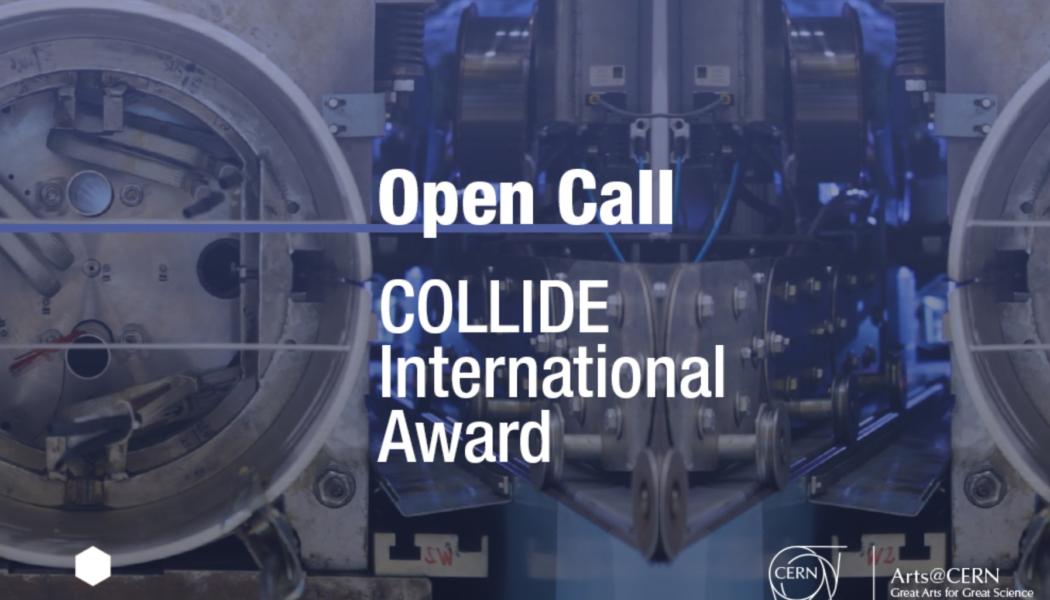 Opportunities: COLLIDE International Award Open Call for Entries (International)