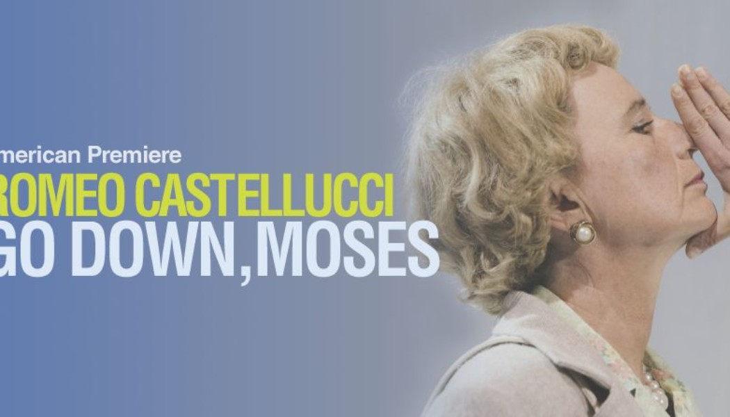In Performance: Go down, MosesRomeo Castellucci June 9-12, 2016 (NYCish)