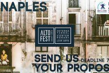 Opportunities: Open Call – Altofest 8th Ed. Naples (Naples, Italy) Deadline – 01/07/2018