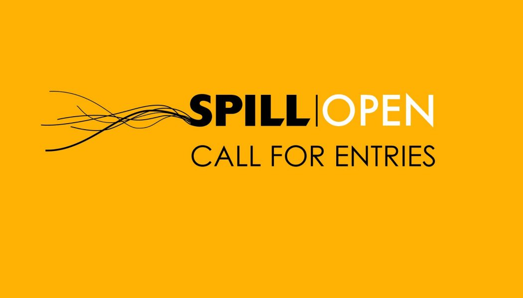 Opportunities: SPILL Festival of Performance (London) Deadline – 04/04/2018