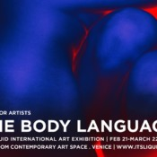 Opportunities: CALL FOR ARTISTS: THE BODY LANGUAGE  ITSLIQUID International Art Exhibition (venice) Deadline – 31/01/2018