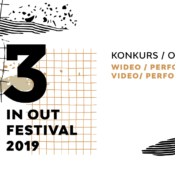Opportunities: Open Call For 13th In Out Festival 2019 (Gdańsk, Poland) Deadline – 24 March 2019