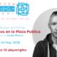Opportunities: OPEN CALL – 10 DRAMATURGOS EN LA PLAZA PUBLICA (Bologna, Italy) Deadline – 30th April 2019