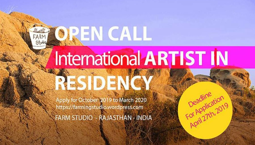 Opportunities: International Artsit Residency-India (Rajasthan, INDIA)) Deadline – April 27, 2019