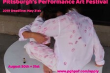 Opportunities: Pittsburgh's Performance Art Festival (Pittsburgh, PA) Deadline – May 31st