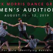 Opportunities: Mark Morris Dance Group Men's Audition (Mark Morris Dance Center, Brooklyn, NY, USA) Deadline –