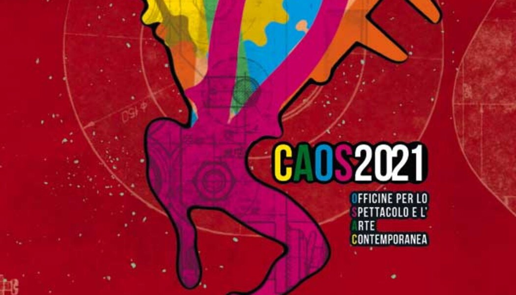 Opportunities: OPEN CALL CAOS 2021 (Turin, IT) Deadline – 30th September 2020