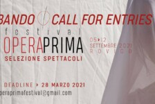 Opportunities: Festival Opera Prima: open call 2021 (Rovigo, Italy) Deadline – 28th March 2021