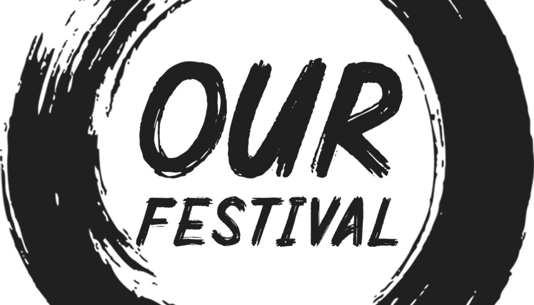 Opportunities: Our Festival 2021: Open Call for Artists (Athens, Greece) Deadline – 11/4/2021