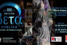 Opportunities: VIII Edition of the International Choreographic Showcase BETA PUBLICA (Madrid, Spain) Deadline – April 16, 2021